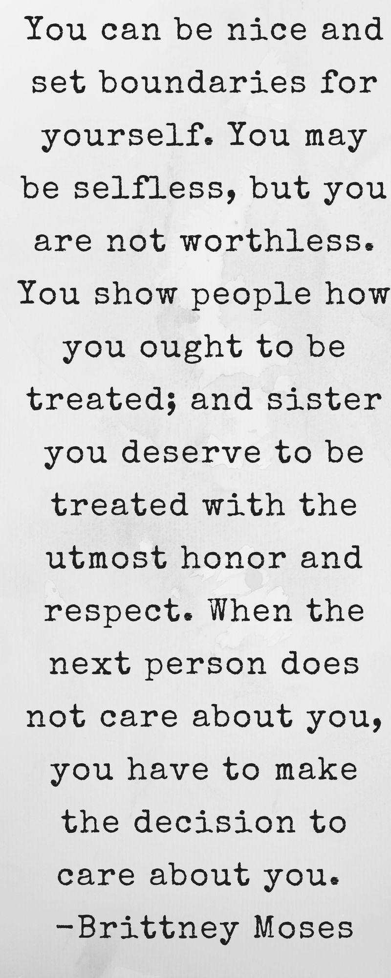 To The Girl Whos Too Nice You Can Be Kind And Be Strong Quotes