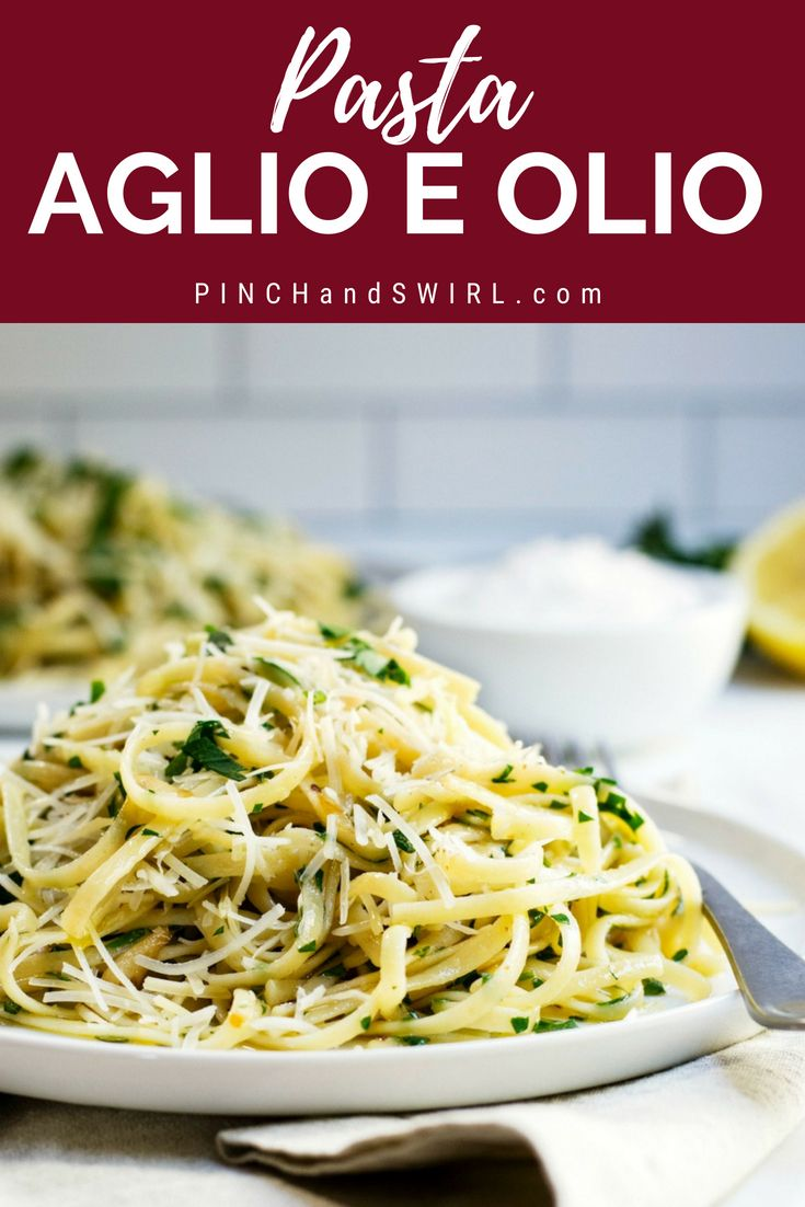 Pasta Aglio e Olio Pasta with Garlic and Oil is part of Pasta aglio e olio -  olive oil, toasty garlic, fresh lemon & parsley!