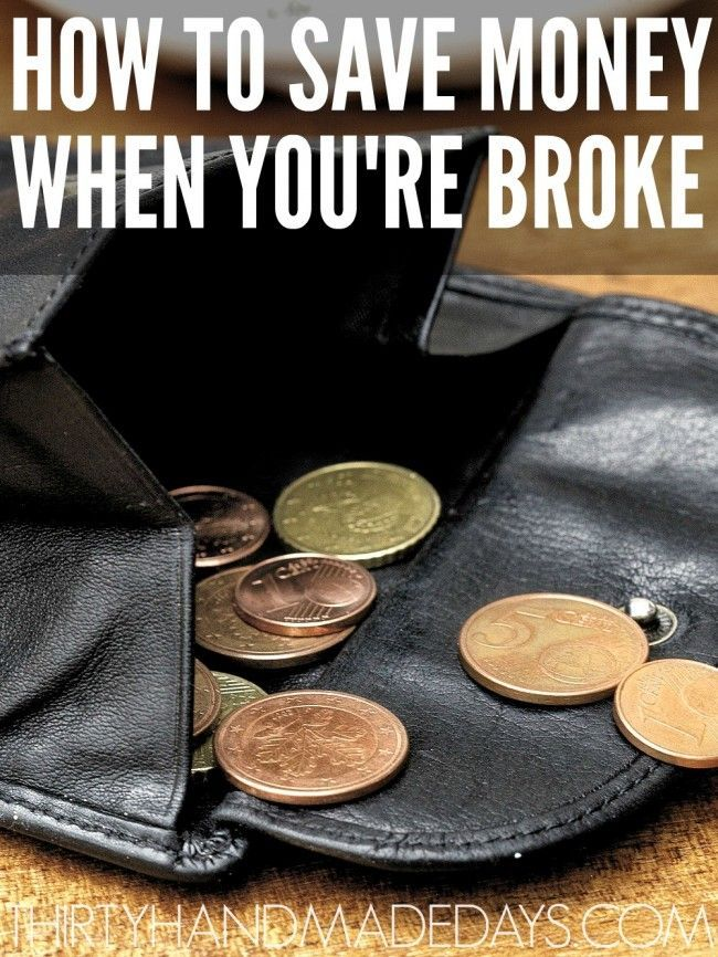 How To Save Money When You Are Broke