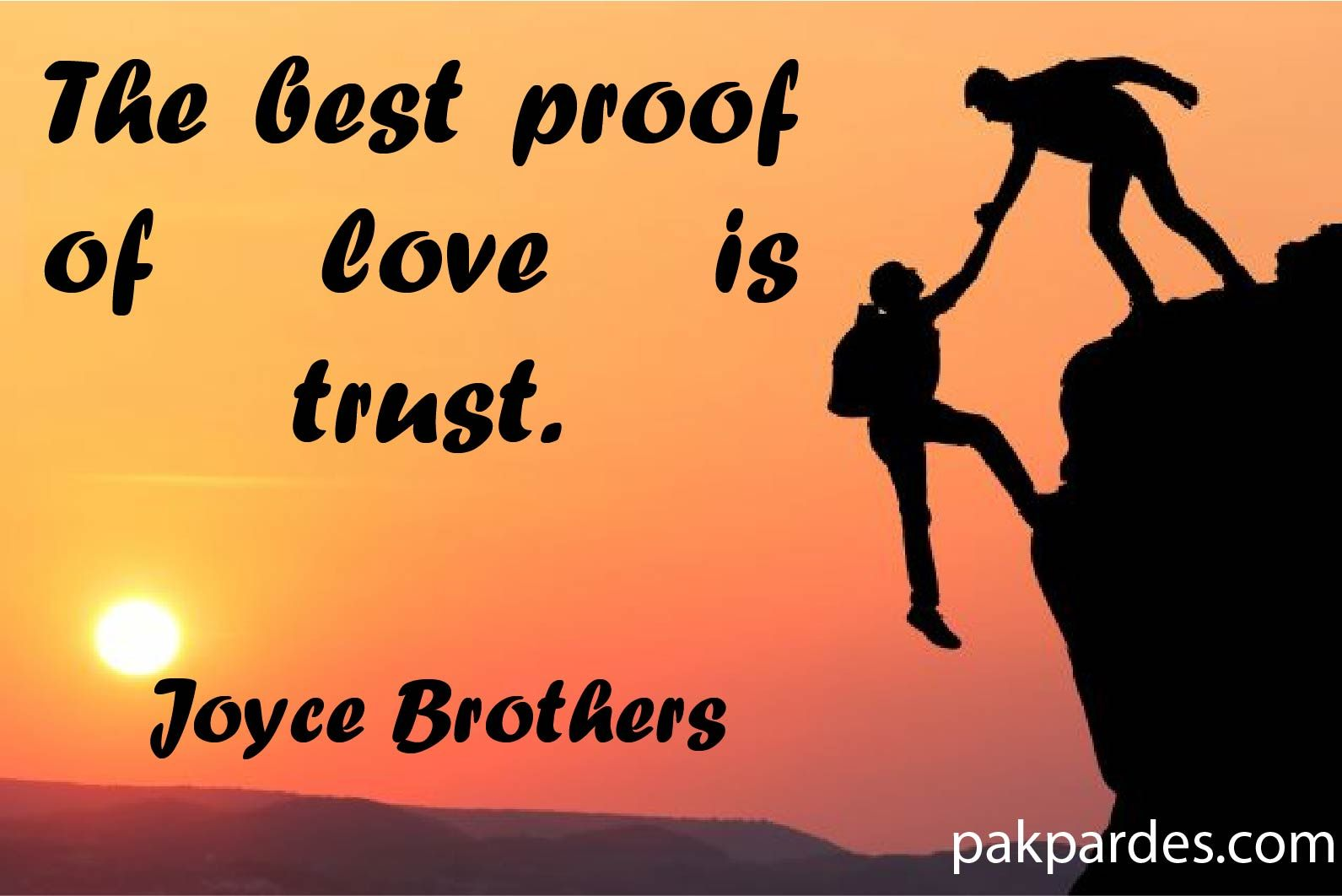 The Best Proof Of Love Is Trust Joyce Brothers Stunning Love