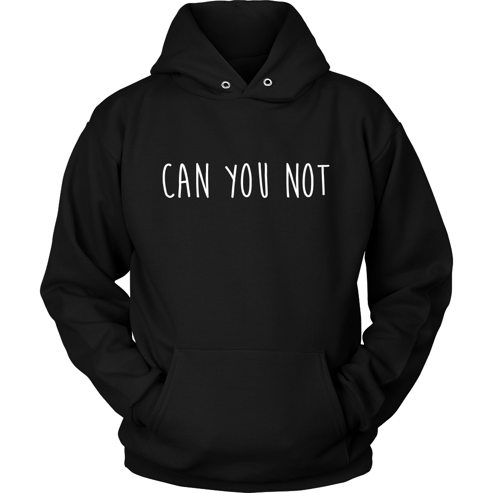 Can you not Hoodie  cd5d88b04d