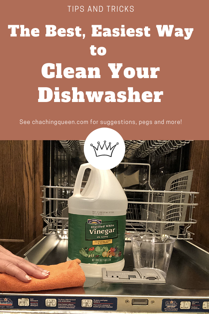 How To Clean Your Dishwasher With Vinegar And Cleaning Tablets Cha Ching Queen In 2021 Cleaning Your Dishwasher Clean Dishwasher Homemade Cleaners Recipes