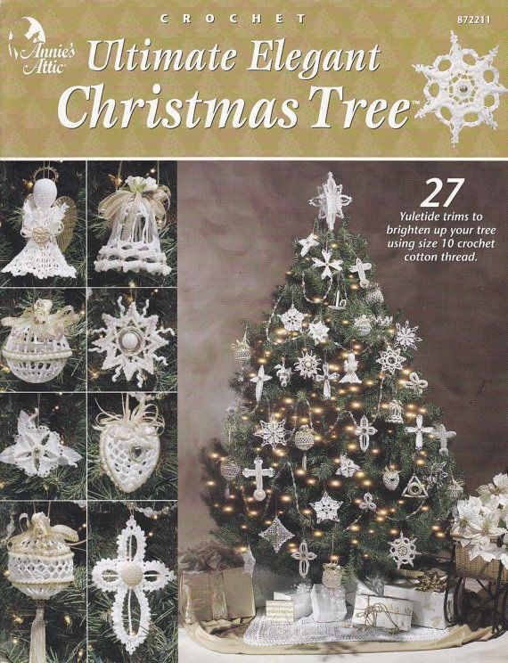 Ultimate Elegant Christmas Tree Crochet Patterns Ornaments Crosses Stars Tree Skirt Stocking T Elegant Christmas Trees Crochet Tree Skirt Christmas Tree