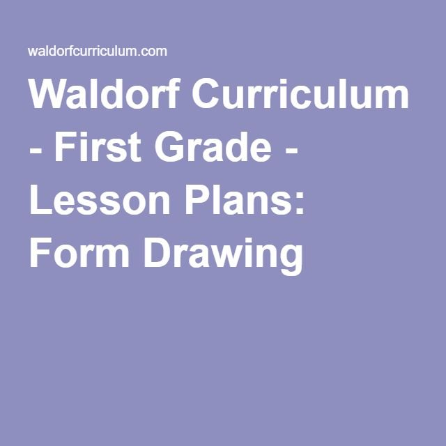 Waldorf Curriculum First Grade Lesson Plans Form Drawing – 1St Grade Homeschool Lesson Plans