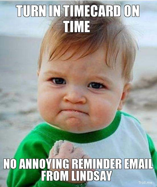 Turn-in-timecard-on-time-no-annoying-reminder-email-from