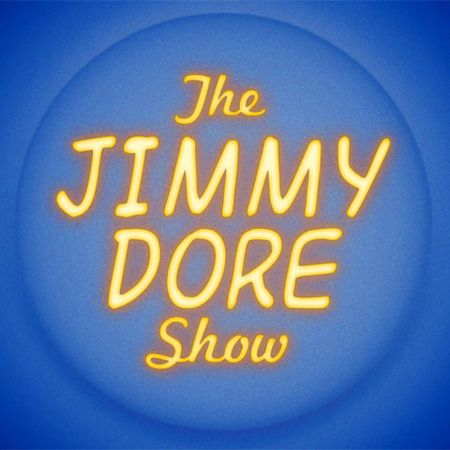 """""""The Jimmy Dore Show"""" presents comedian Jimmy Dore, star of Comedy Central specials and a contributor for """"The Young Turks,"""" who breaks down news, politics, and social commentary."""