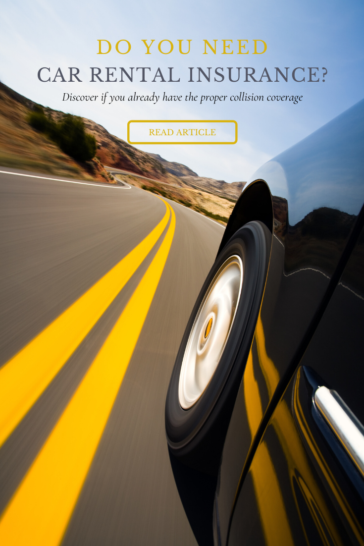 Do you need rental car insurance? | Explore the benefits ...