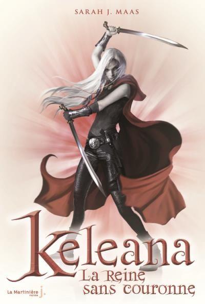 Keleana, T2 : la reine sans couronne (Sarah J. Maas)