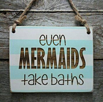 Photo of Even Mermaids Take Baths  Small Hanging Sign  Bathroom Sign  Little Mermaid D