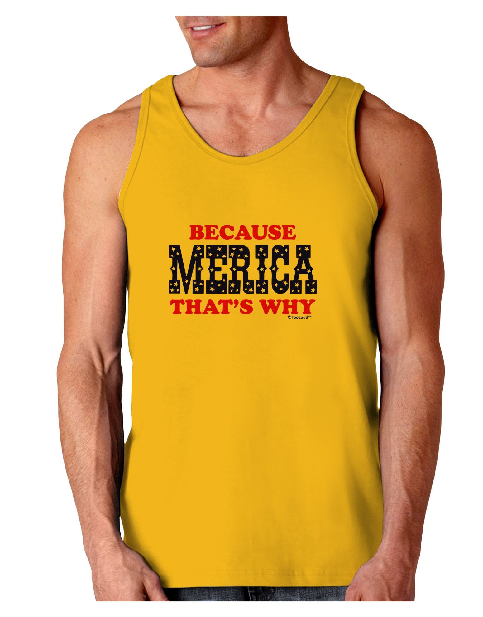 TooLoud Because Merica That's Why Loose Tank Top