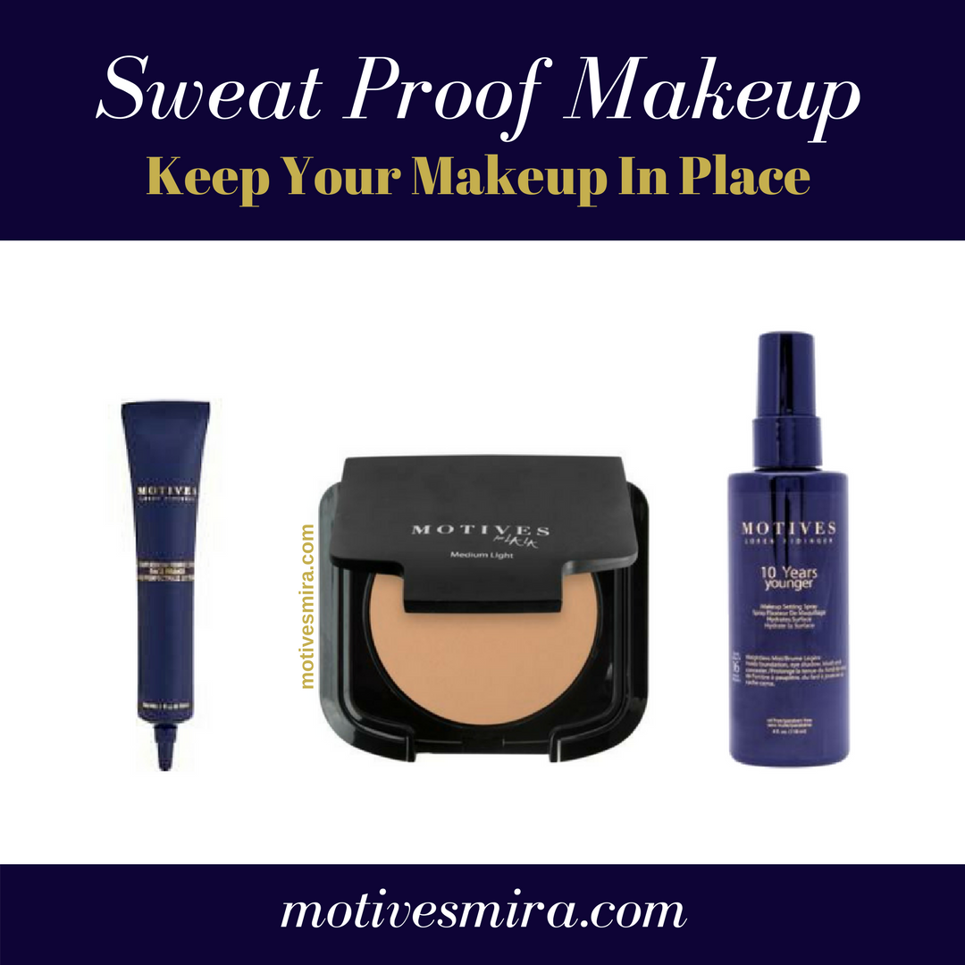 Sweat Proof Makeup Keep Your Makeup In Place Sweat