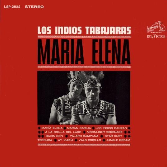 Los Indios Tabajaras Maria Elena Album Album Art Album Covers