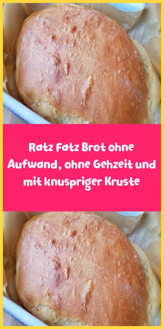 Ratz Fatz Brot ohne Aufwand ohne Gehzeit und mit knuspriger Kruste