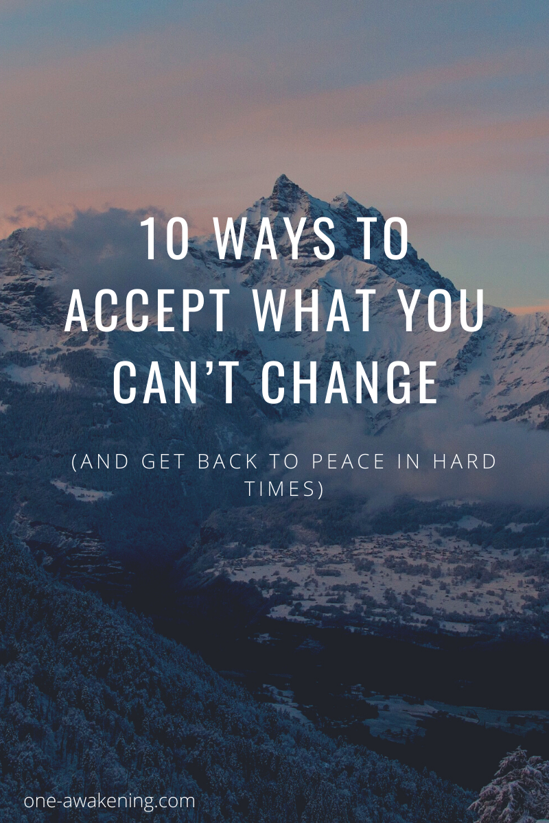 ONE AWAKENING  Expanding Consciousness Together Learn the true meaning of acceptance and surrender Discover 10 key ways to accept during hard times Move towards acceptanc...