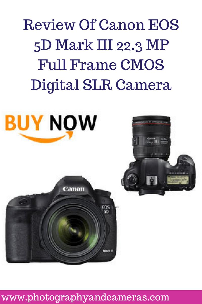 The Canon EOS 5D Mark III 22.3 MP Full Frame CMOS Digital SLR Camera ...