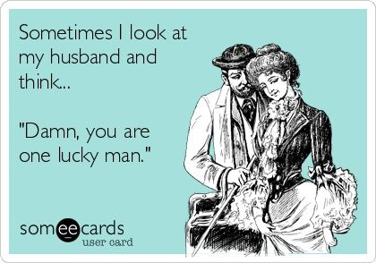 Happy Anniversary To Me And My Husband Funny Quotes Lucky Man Flirting Quotes For Him