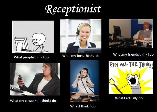 receptionist; this is so true | Funny :) | Work humor ...