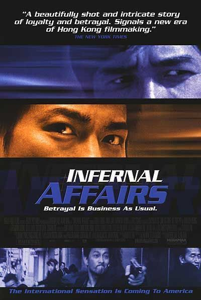 Infernal Affairs (2002) - the first in the prolific Hong Kong gangster/police trilogy that inspired Martin Scorsese's The Departed.