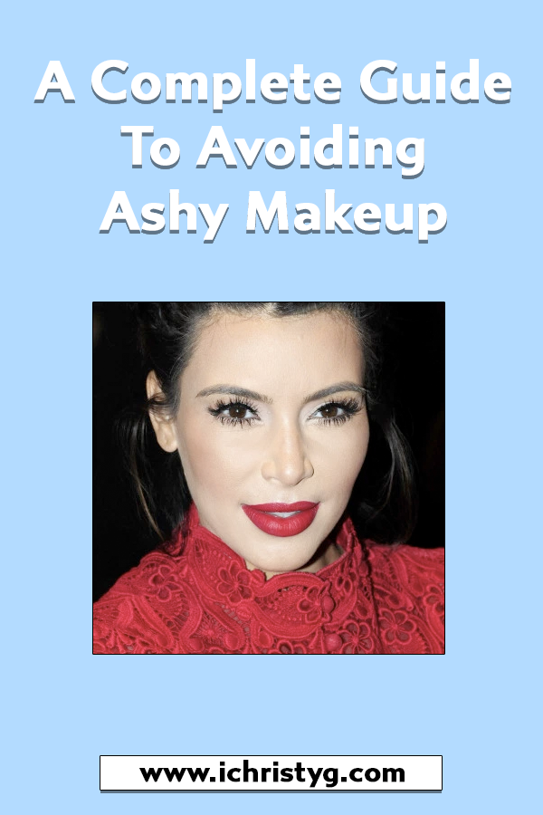 A Complete Guide to Avoiding Ashy Makeup Daytime makeup