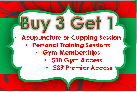 But 3 Get 1 FREE   *Acupuncture*Cupping*Gym Membership* Personal Training*  Tis the season to give t...
