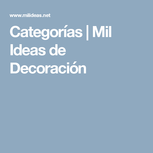 Categorías | Mil Ideas de Decoración