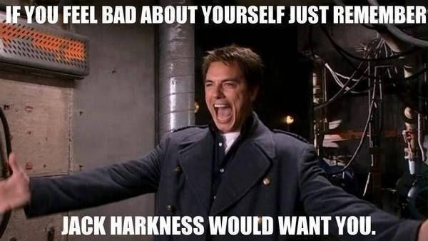 Jack Harkness would want you