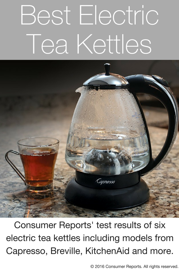 Best Electric Kettles From Consumer Reports Tests Electric Tea Kettle Drinking Tea Stovetop Kettles