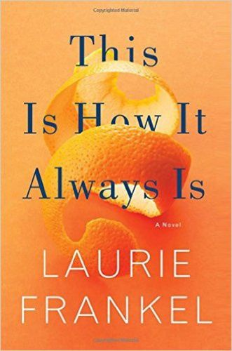 download pdf this is how it always is by laurie frankel free