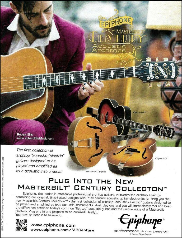 Robert Ellis Epiphone Masterbilt Century Acoustic Archtop Series Guitar Ad Print Epiphone Epiphone Guitar Archtop Guitar