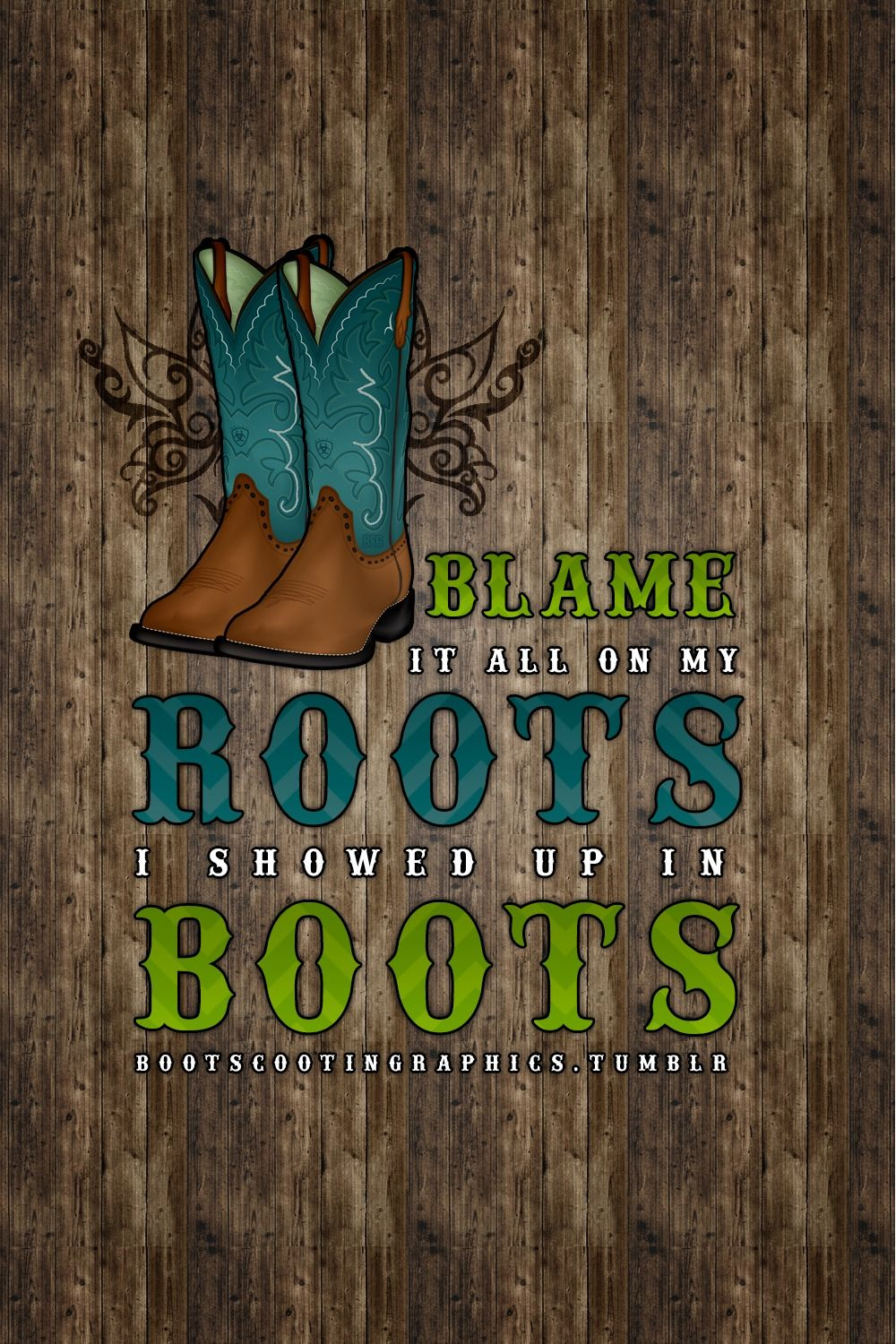 Boot Scootin Graphics Country Girl Quotes Country Music Quotes Country Girls