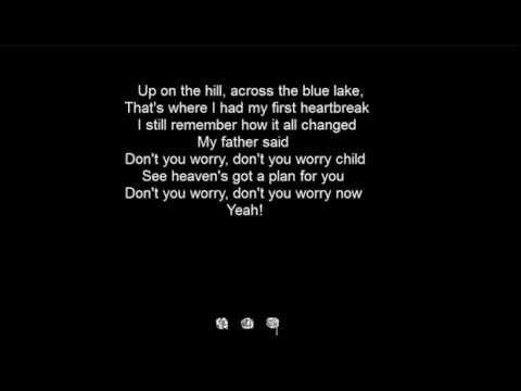 Swedish House Mafia Don T You Worry Child Lyrics Fathers Say Swedish House Mafia Lyrics