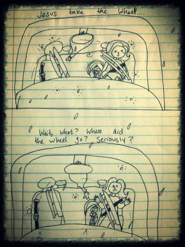 Drawn by a twelve year old, a funny take on the song Jesus Take the Wheel.