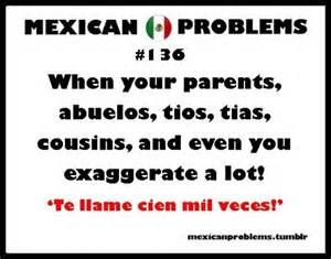 Funny Mexican Sayings Mexican Jokes Mexican Problems Funny Mexican Funny Memes