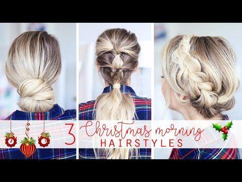 3 Christmas Morning Hairstyles Kotsides Pinterest Hair Styles