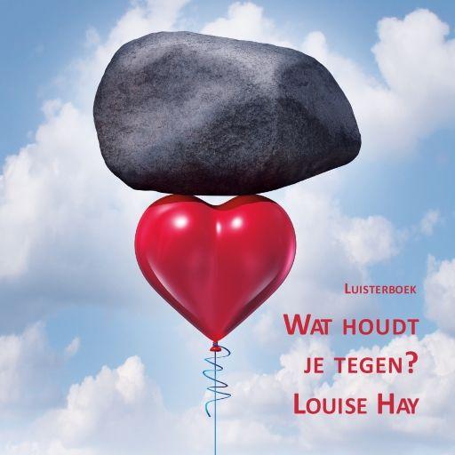 Wat houdt je tegen? | Louise Hay: Blokkades houden ons vaak tegen. Meestal vallen ze in de categorieën kritiek, wrok, angst of schuld. Dit…