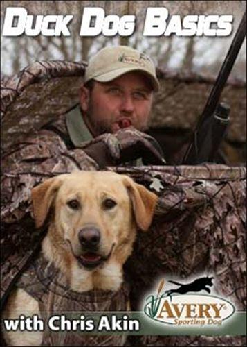 Avery Duck Dog Basics W Chris Akin Training Your Dog Dog