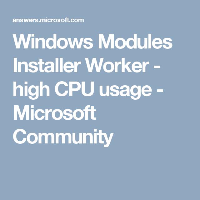 windows installer worker high cpu