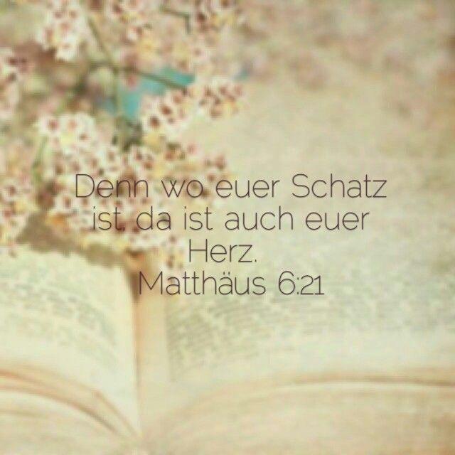 Matthaus 6 21 Spruche Hochzeit Bibelverse Bibelvers Zitate