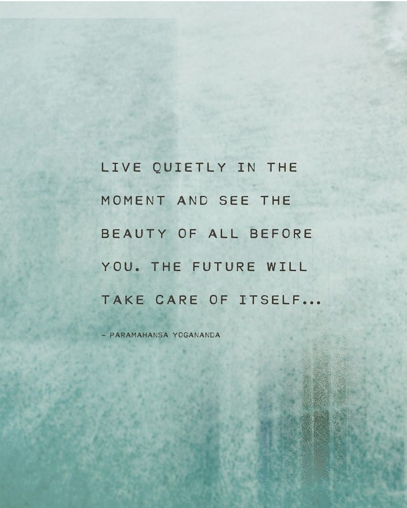 Live quietly in the moment, yoga quote art, poetry print, gifts for her, inspirational quote, art print, blue art, quote gift