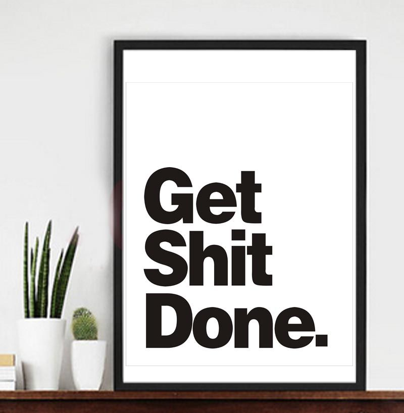 Wall Decor Quote Get Shit Done Office Decor Motivational