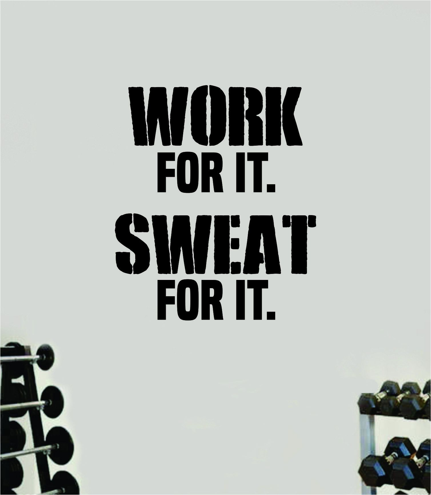 Work For It Sweat For It Gym Quote Fitness Health Work Out Decal Sticker Vinyl Art Wall Room Decor Teen Motivation Inspirational Girls Lift - yellow