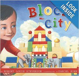 Block City: Robert Louis Stevenson, Daniel Kirk: 9780689869648: Amazon.com: Books