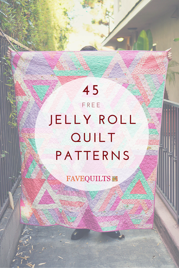 45 Free Jelly Roll Quilt Patterns | Quilts | Pinterest | Quilts ...