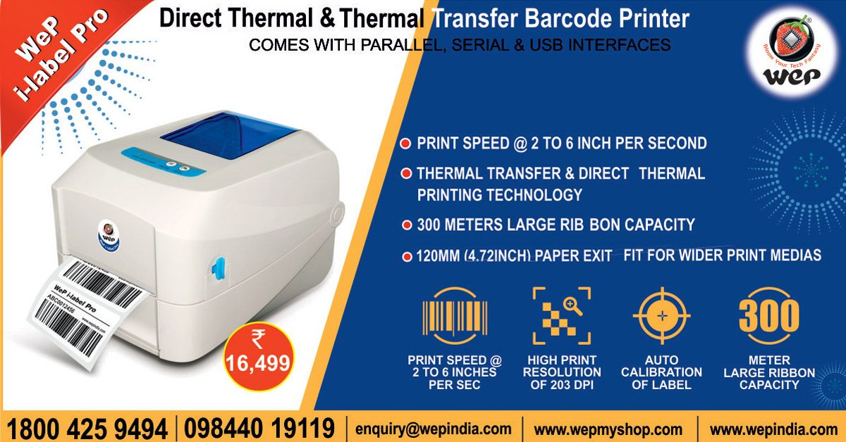 Direct Thermal Thermal Transfer Barcode Label Printer From Wep Solutions Limited Label Printer Label Printer Labels Thermal