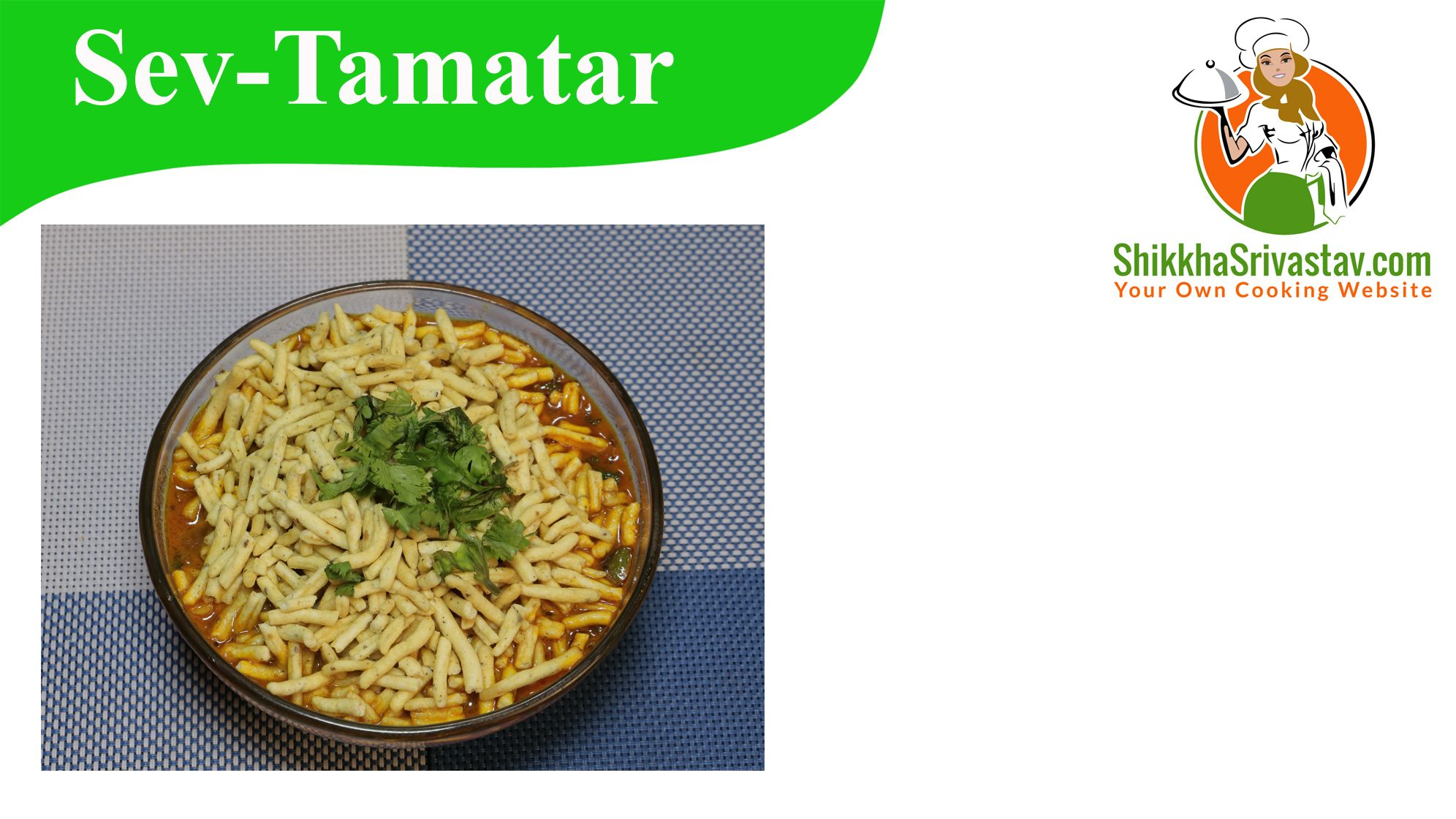 Dhaba Style Sev Tamatar ki Sabzi Recipe in Hindi. How to make Sev Tamatar ki Sabzi at Home in Hindi Language with step by step preparation.