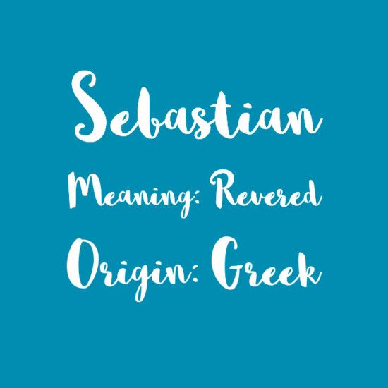 Sebastian Names With Meaning Baby Boy Names Baby Names