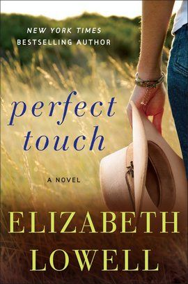 Perfect Touch by Elizabeth Lowell PDF Download Perfect Touch by