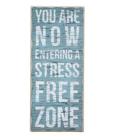 Primitives by Kathy Stress Free Zone Wall Art | zulily