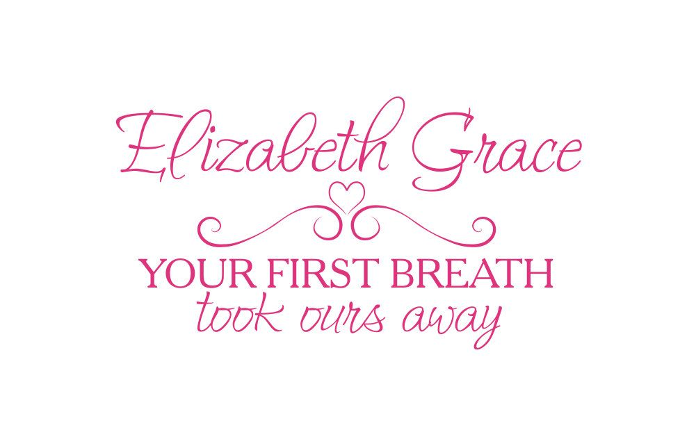 Your first breath took ours away personalized name vinyl wall decal your first breath took ours away personalized name vinyl wall decal quote saying poem for boy girl baby nursery 19h x 35w negle Images