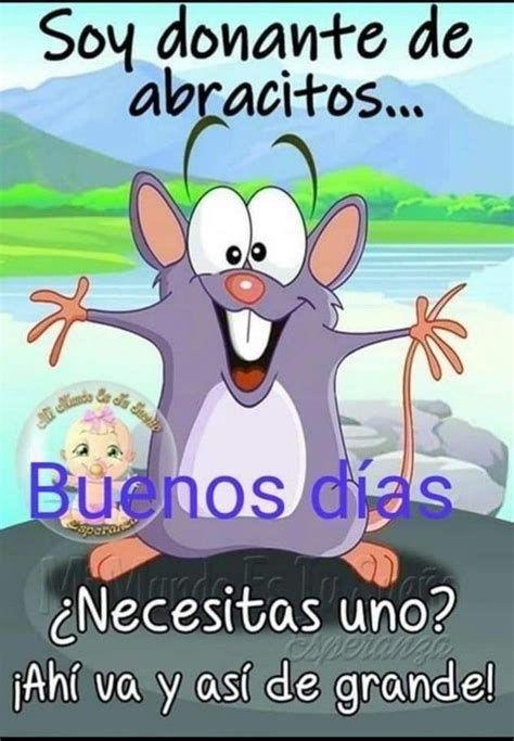 Queee Gracioso!!!!!!!! | Saludos De Buenos Dias, Buenos